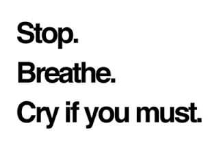 breathe-cry-if-you-must-cute-life-live-quote-Favim.com-41918